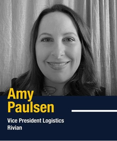 Amy Paulsen, Vice President Logistics at Rivian