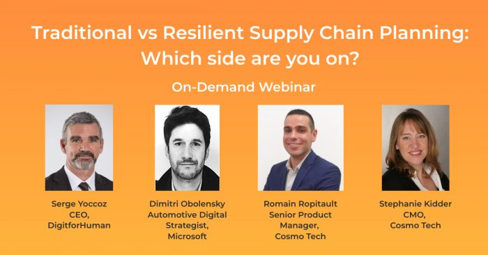 [Webinar] Traditional vs Resilient Supply Chain Planning – Which side are you on?